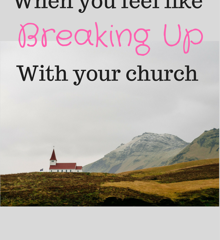 Should you quit your church? For the times you want to break up with your church.