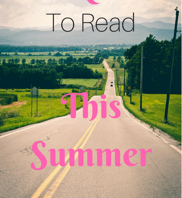 Summer reading list. What you should read this summer.