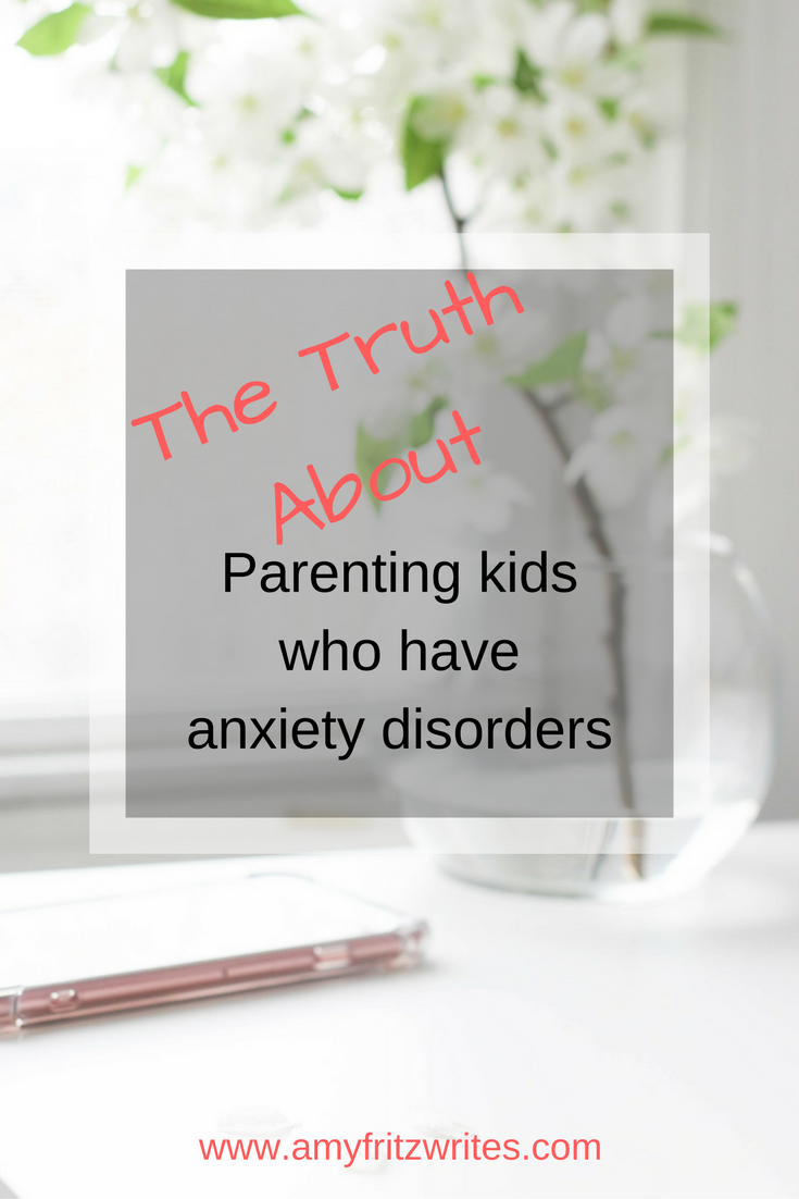 Parenting kids who have anxiety disorders